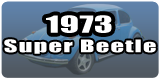 Super Beetle Sedan 1973